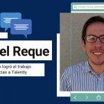 Casos de éxito: Conoce cómo Samuel Reque logró el trabajo soñado gracias a Talently